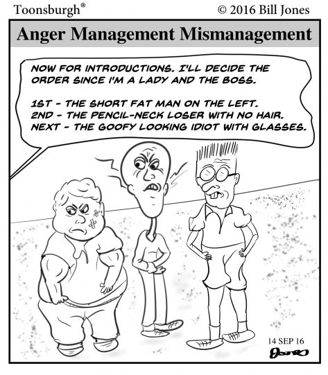 Toonsburgh cartoon of three men attending anger management classes that are being mismanaged by a condescending woman.