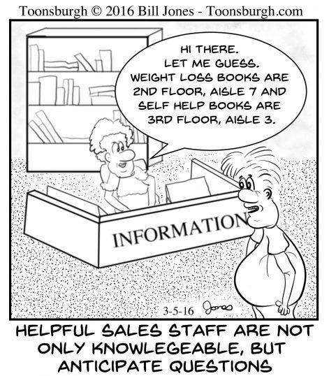Toonsburgh cartoon of bookstore clerk anticipating a fat customer is looking for weight loss and self help books.