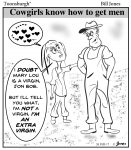 Toonsburgh cartoon of a cowgirl sweet talking a cowboy and trash talking another cowgirl to land a husband.
