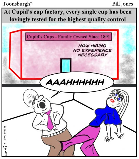 Toonsburgh cartoon a woman kicking a man in the groin as quality control testing for cups made at Cupid's cup factory.