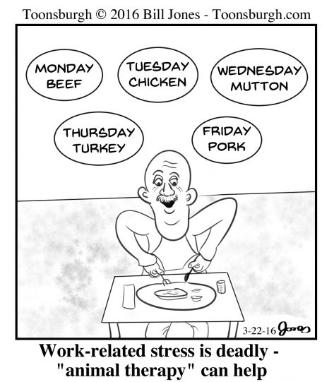Toonsburgh cartoon of animal therapy as a man enjoys eating different animals on different days of the week.