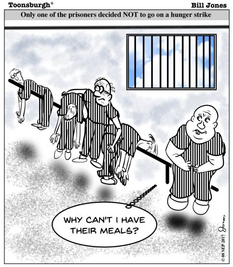 Toonsburgh cartoon of prisoners on a hunger strike with the exception of the fat prisoner who hopes to get their food.