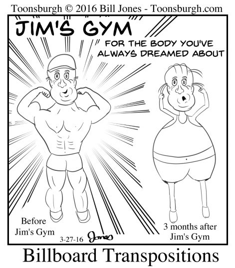 Toonsburgh cartoon of a billboard with images transposed for the before and after training at Jim's Gym.