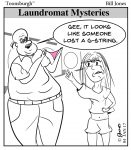Toonsburgh cartoon of a man holding up a pink g-string in a laundromat to a girl as she forgot it in the dryer.