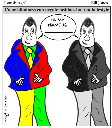 Toonsburgh cartoon of a man wearing an obnoxious color combination of clothing whereas color blind people are spared the sight.
