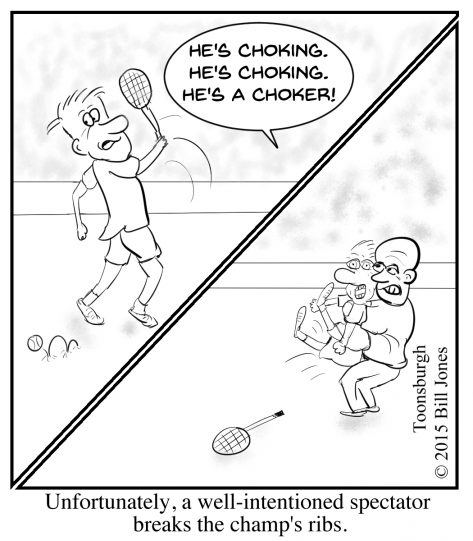 """Toonsburgh cartoon of spectator administering the Heimlich to a tennis player who is """"choking."""""""