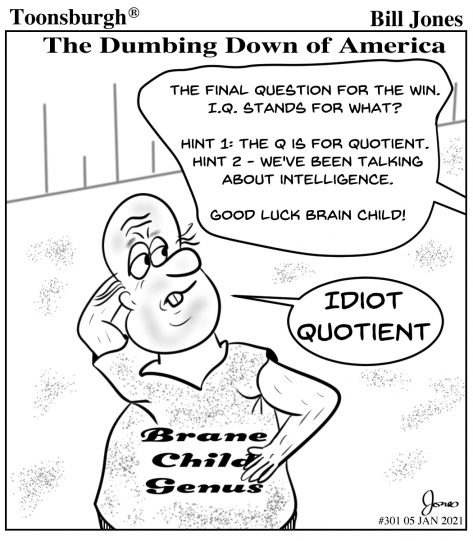 Toonsburgh® cartoon showing a game show and the dumbing down of America