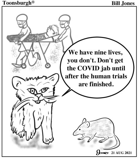 Toonsburgh® cartoon of a cat warning a mouse not to get COVID shots until after human trials are finished.